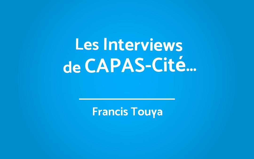INTERVIEW DE FRANCIS TOUYA